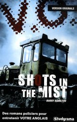 Shots in the mist