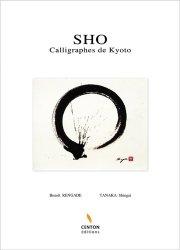 SHO. Calligraphes de Kyoto