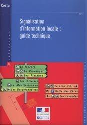 Signalisation d'information locale : guide technique