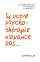 Si votre psychothérapie n'avance pas...