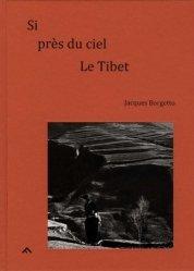 Si près du ciel, Le Tibet. Edition bilingue français-anglais