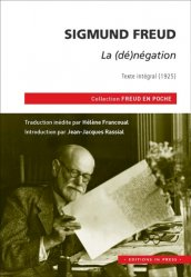Sigmund Freud, la (dé)négation