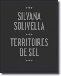 Silvana Solivella. Territoires de sel