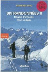 Ski randonnées II Hautes-Pyrénées, Haut-Aragon