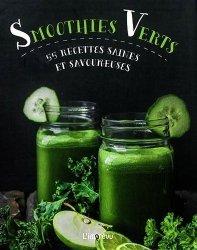 Smoothies verts. 55 recettes saines et savoureuses