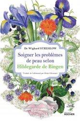 Soigner les problèmes de peau selon Hildegarde de Bingen