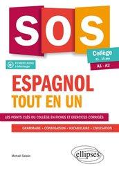 SOS Espagnol Tout en Un - Collège 11-15 ans