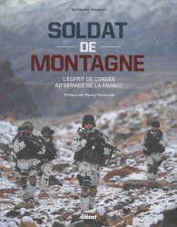 Soldat de montagne. L'esprit de cordée au service de la France