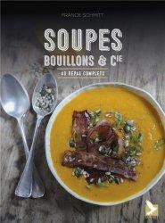 Soupes, bouillons et cie