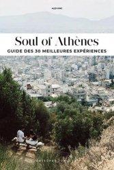 Soul of Athènes. Guide des 30 meilleures expériences