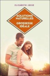 Solutions naturelles pour une grossesse idéale