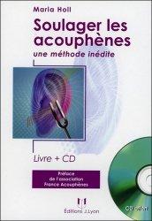 Soulager les acouphènes. Avec 1 CD audio