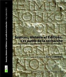 Sources, Histoire et Editions - Les outils de la recherche