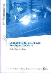 Soudabilité des aciers inox ferritiques X2CrNi12