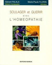 Soulager et guérir avec l'homéopathie