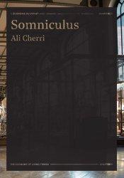 Somniculus. Ali Cherri
