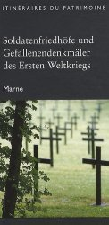 Soldatenfriedhöfe und Gefallenendenkmäler des Ernest Weltkriegs