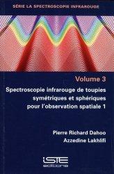 Spectroscopie infrarouge de toupies symétriques et sphériques pour l'observation spatiale