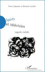 Sports et télévision. Regards croisés