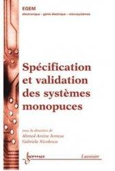 Spécification et validation des systèmes monopuces