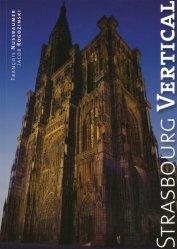 Strasbourg vertical. Edition français-anglais-allemand