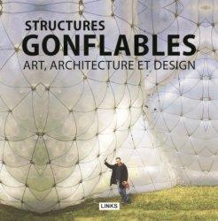 Structures gonflables. Art, architecture et design