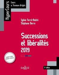 Successions et libéralités. Edition 2019