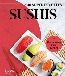 100 super recettes Sushis