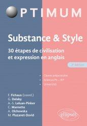 Substance& style. 30 étapes de civilisation et expression en anglais - 2e édition