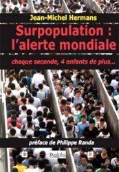 Surpopulation : l'alerte mondiale
