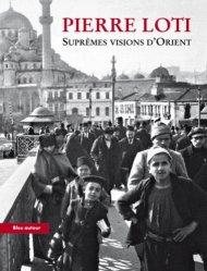 Suprêmes visions d'Orient