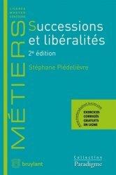 Successions et libéralités. 2e édition