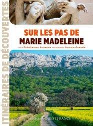 Sur les pas de Marie-Madeleine