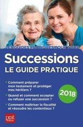 Successions. Le guide pratique, Edition 2018