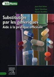 Substitution par les génériques. Aide à la pratique officinale