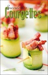 Succulentes courgettes