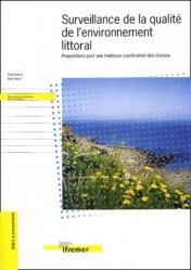 Surveillance de la qualité de l'environnement littoral Proposition pour une meilleure coordination des réseaux