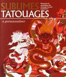 Sublimes tatouages à personnaliser