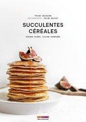 Succulentes céréales