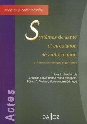 Systèmes de santé et circulation de l'information Encadrement éthique et juridique