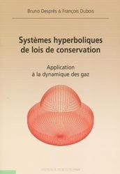 Systèmes hyperboliques de lois de conservation