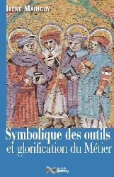 Symbolique des outils et glorification du metier