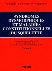 Syndromes dysmorphiques et maladies constitutionnelles du squelette 2 volumes