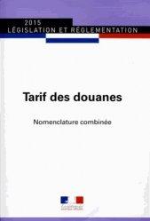 La couverture et les autres extraits de Tarif des douanes. Nomenclature combinée