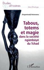 Tabous, totems et magie dans la société ngàmbáye du Tchad