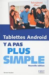 Tablettes android y a pas plus simple