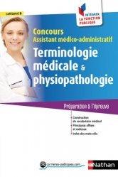 Terminologie médicale et physiopathologie Concours Assistant médico-administratif Externe Catégorie B