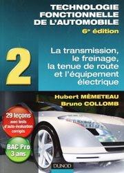 Technologie fonctionnelle de l'automobile Tome 2