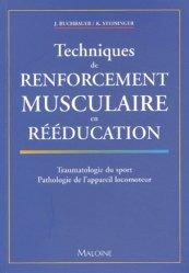 Techniques de renforcement musculaire en rééducation. Traumatologie du sport, Pathologie de l'appareil locomoteur