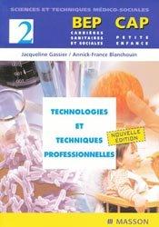 Technologies et techniques professionnelles Tome 2